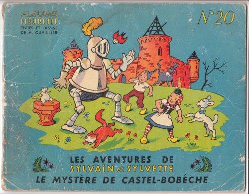 Sylvain et Sylvette 20 - Le mystère de Castel-Bobèche