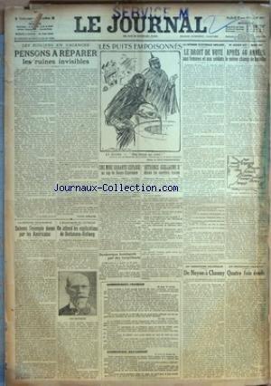 JOURNAL (LE) [No 8951] du 30/03/1917 - LES PUITS EMPOISONNES - LE DROIT DE VOTE AUX FEMMES ET AUX SOLDATS - APRES 46 ANNEES LE MEME CHAMP DE BATAILLE - DETRONEZ GUILLAUME II DISENT LES OUVRIERS RUSSES - LA DEPENSE SOUS-MARINE ET LES ETATS-UNIS - LES EXPLICATIONS DE BETHMANN-HOLLWEG - DE NOYON A CHAUNY