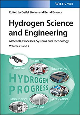 Hydrogen Science and Engineering: Materials, Processes, Systems and Technology