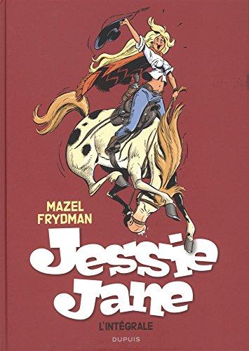 Jessie Jane - L'intégrale - tome 0 - Jessie Jane Intégrale par Mazel