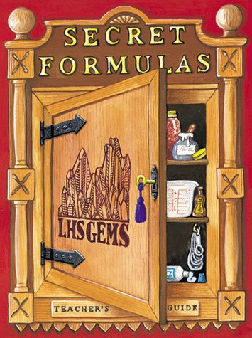 Secret Formulas: Gems Teacher's Guide (Great Explorations in Math & Science)