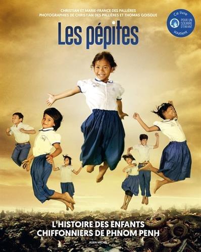 Les Ppites: L'histoire des enfants chiffonniers de Phnom Penh