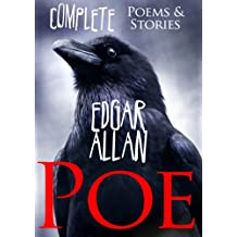 Edgar Allan Poe (Complete Poems and Tales, Over 150 Works, including The Raven, Tell-Tale Heart, The Black Cat Book 8) (English Edition)