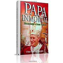 Papa Inmortal: Homenaje a Juan Pablo II