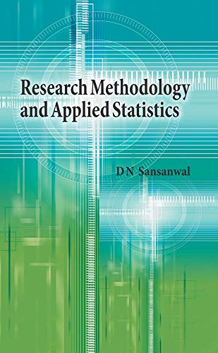 RESEARCH METHODOLOGY AND APPLIED STATISTICS