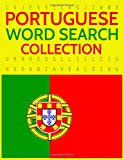 Portuguese Word Search Collection: 100 Portuguese Wordsearch Puzzles!