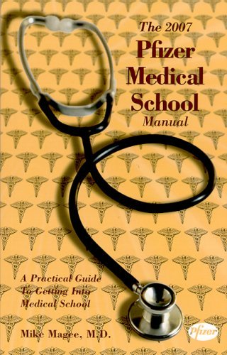 the-2007-pfizer-medical-school-manual-by-mike-magee-2007-03-15