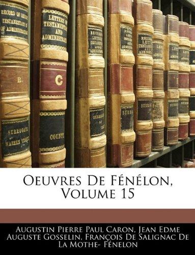 Oeuvres de Fnlon, Volume 15