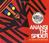 Anansi the Spider (An Owlet Book)