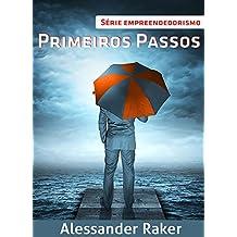 Série Empreendedorismo - Primeiros Passos (Portuguese Edition)