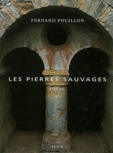 Les pierres sauvages par Fernand Pouillon