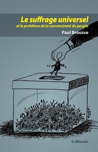 Le suffrage universel et le problème de la souveraineté populaire
