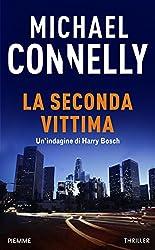 La seconda vittima: Un'indagine di Harry Bosch (con un estratto de