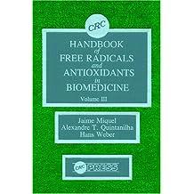 Handbook of Free Radicals and Antioxidants Biomedical: Volume III: v. 3