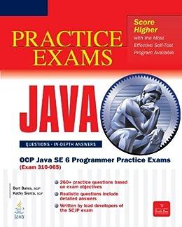 OCP Java SE 6 Programmer Practice Exams (Exam 310-065): Exam 310-055 (Certification Press) de [Bates, Bert, Sierra, Kathy]