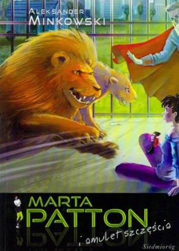 Marta Patton i amulet szczescia - Patton Für Kinder General
