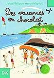 Histoires des Jean-Quelque-Chose (Tome 3) - Des vacances en chocolat (French Edition)