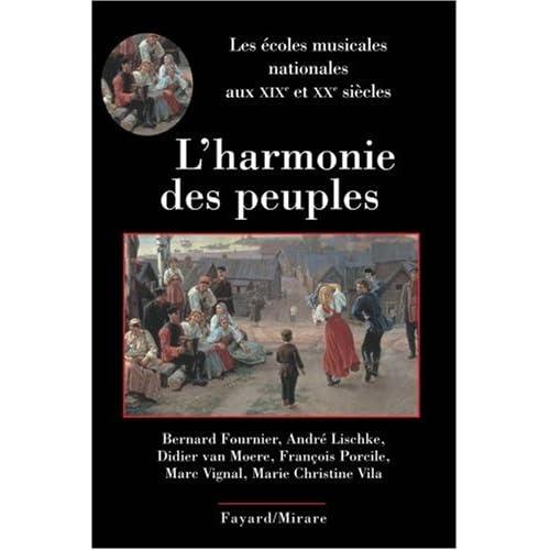 L'harmonie des peuples : Les écoles musicales nationales aux XIXe et XXe siècles