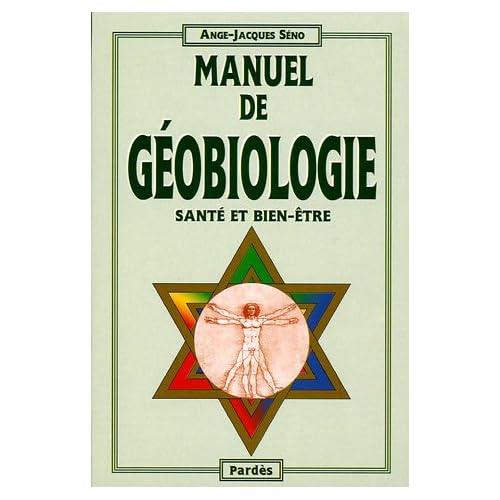 Manuel de géobiologie (Santé et bien-être)