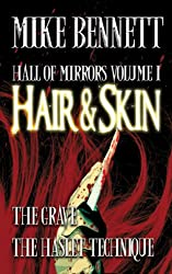 Hair and Skin and Other Stories (Hall of Mirrors Book 1)