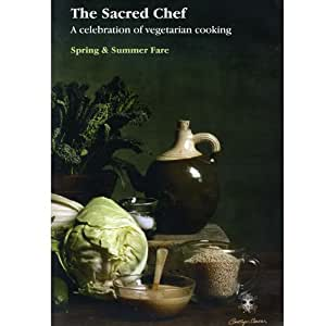 Sacred Chef - A Celebration Of Vegetarian Cooking - Spring And Summer Fare [DVD]