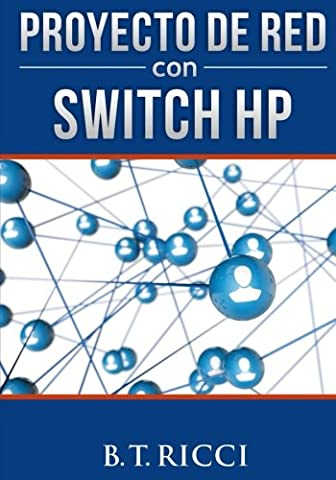 Proyecto de Red con Switch HP