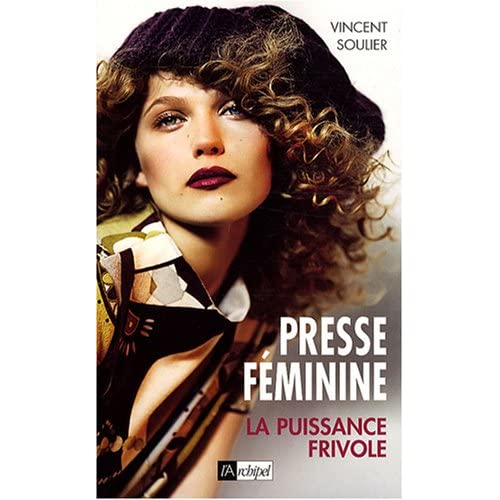 Presse féminine : La puissance frivole