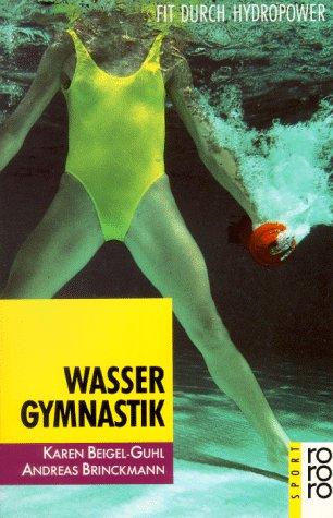 Wassergymnastik: Fit durch Hydropower