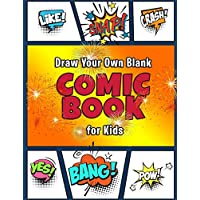"Draw Your Own Comic Book for Kids: Create Your Favorite Cartoon or Super Hero Characters in The Ultimate Battle Scenes in a Variety of 3-8 Panels in 150 Large 8.5x11"" Blank Boy Template Journal Pages"