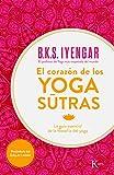 El Corazon de Los Yoga Sutras: La Guia Esencial de La Filosofia del Yoga