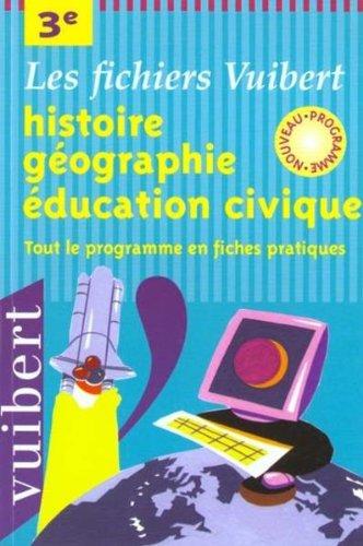 Histoire-géographie et éducation civique, 3e. Fichier
