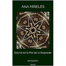Escrito en la Piel de la Serpiente: ANTOLOGÍA I  ebook