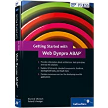 Getting Started with Web Dynpro ABAP: An Introduction (SAP PRESS: englisch)