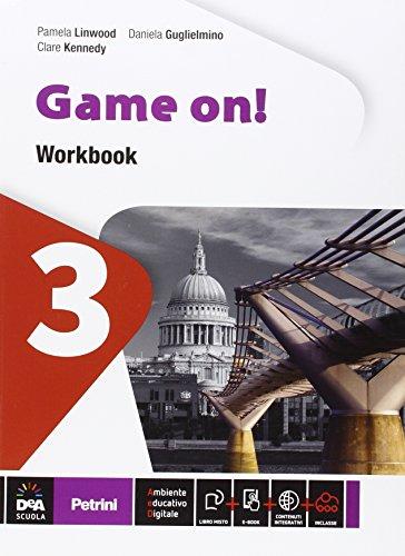 Game on! Workbook. Per la Scuola media. Con e-book. Con espansione online: 3