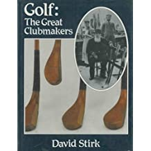 Golf: The Great Clubmakers