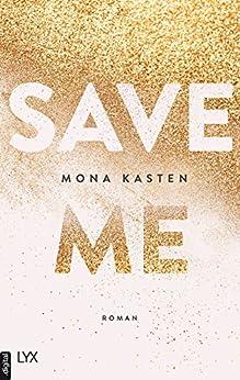Save Me (Maxton Hall Reihe 1) von [Kasten, Mona]