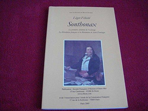 Léger-Félicité Sonthonax : Actes du colloque, Paris, Musée des arts africains et océaniens, 7-8 septembre 1990