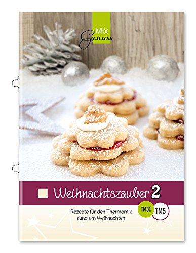 Buchseite und Rezensionen zu 'Weihnachtszauber Band 2 - Rezepte für den Thermomix rund um Weihnachten' von Wild Corinna