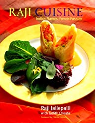 Raji Cuisine: Indian Flavors, French Passion by Raji Jallepalli (2000-03-05)