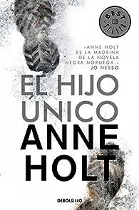 El hijo único par  Anne Holt