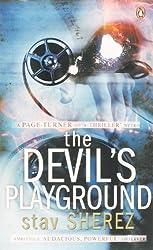 The Devil's Playground by Stav Sherez (2006-05-03)