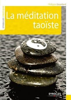 La méditation taoïste par [Gouédard, Philippe]