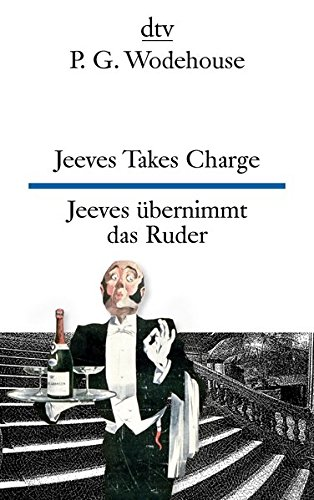 Preisvergleich Produktbild Jeeves Takes Charge Jeeves übernimmt das Ruder: Drei Erzählungen (dtv zweisprachig)