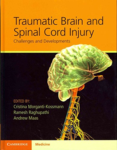 [(Traumatic Brain and Spinal Cord Injury : Challenges and Developments)] [Edited by Cristina Morganti-Kossmann ] published on (September, 2012)