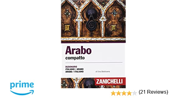 Ufficio Moderno Zanichelli : Amazon.it: arabo compatto. dizionario italiano arabo arabo italiano