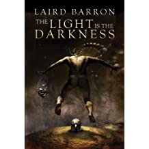The Light is the Darkness (English Edition)