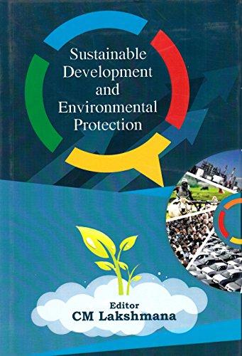 Sustainable Development and Environmental Protection por C. M. Lakshmana