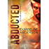 Abducted: Alien Mate Index Book 1: (Alien Warrior BBW Science Fiction Paranormal Romance) (The Alien Mate Index)
