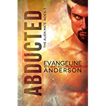 Abducted: Alien Mate Index Book 1: (Alien Warrior BBW Science Fiction Paranormal Romance) (The Alien Mate Index) (English Edition)