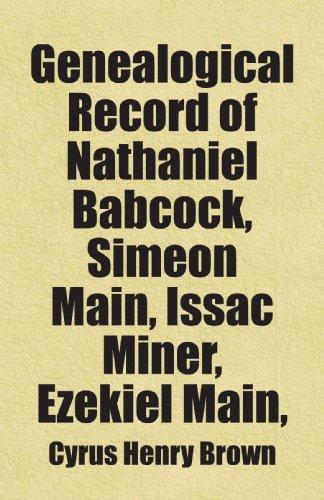 genealogical-record-of-nathaniel-babcock-simeon-main-issac-miner-ezekiel-main